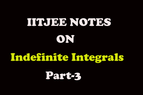 indefinite integrals iitjee