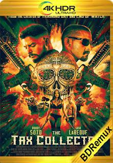 El Recolector (The Tax Collector) (2020) [1080p BD REMUX 4K] [Latino-Inglés] [LaPipiotaHD]