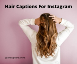 Hair Captions Quotes For Instagram