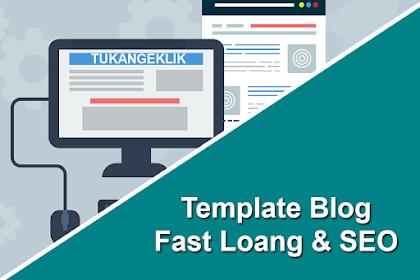 Kumpulan Template Blog Fast Loading, SEO, dan Paling Responsive 2019