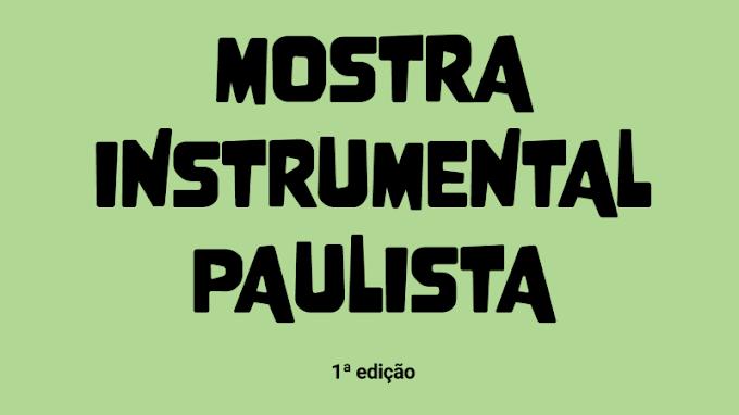 1ª Mostra Instrumental Paulista apresenta shows online e gratuitos