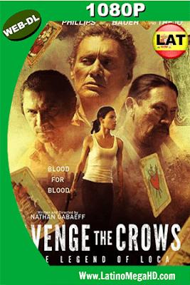 Avenge the Crows: The Legend of Loca (2017) Latino HD WEB-DL 1080P ()