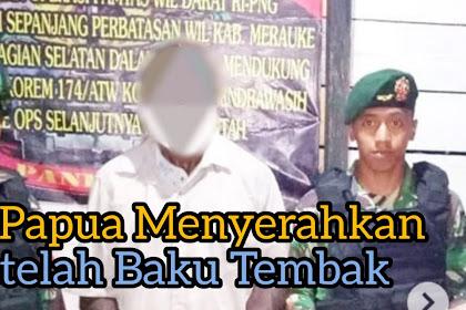 KKB Papua Menyerah Setelah Baku Tembak
