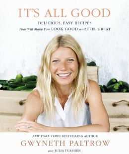 Gwyneth on the meaning of life and good food