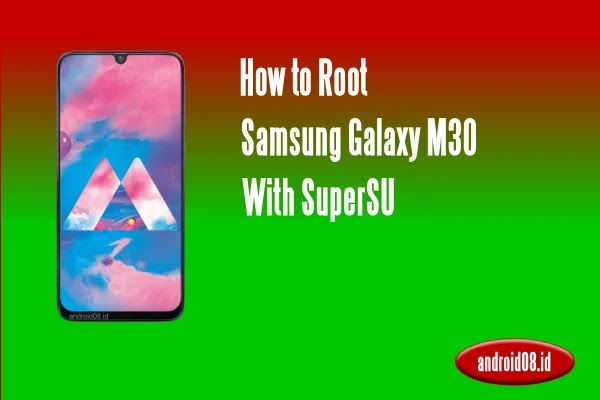 Root Samsung Galaxy M30