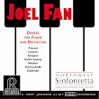 "Reference Recordings: Joel Fan Dances For Piano and Orchestra a ""Riveting"" Recording"