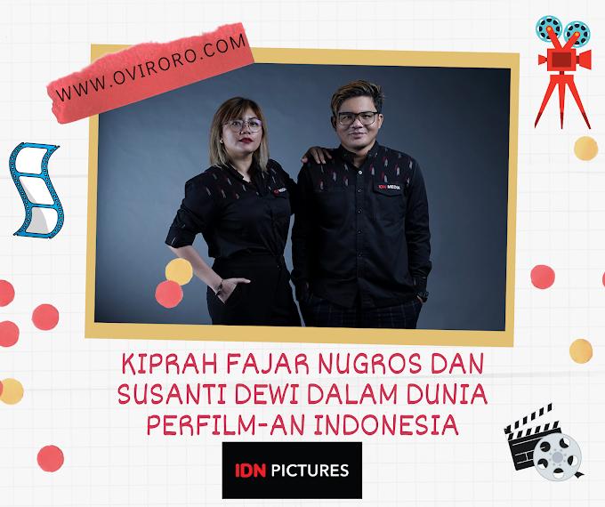 Kiprah Fajar Nugros Dan Susanti Dewi Dalam Dunia Perfilm-an Indonesia
