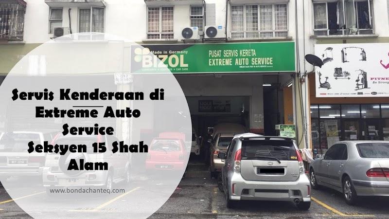 Service Kenderaan di Extreme Auto Service Seksyen 15 Shah Alam