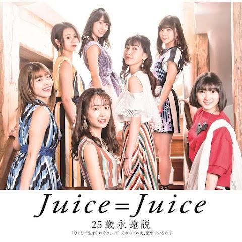 [Lirik] Juice=Juice - 25sai Eien Setsu (Terjemahan Indonesia)