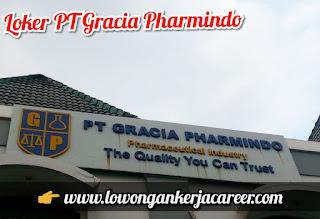 Lowongan Kerja PT Gracia Pharmindo Rancaekek 2020 Kawasan Dwipapuri Abadi
