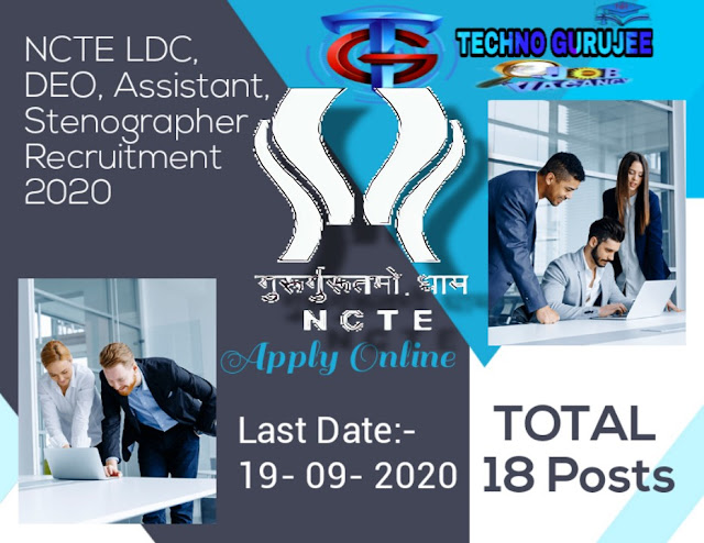 NCTE-Recruitment-2020-for-LDC-DEO-Assistant-Stanegrpher-Apply-Online