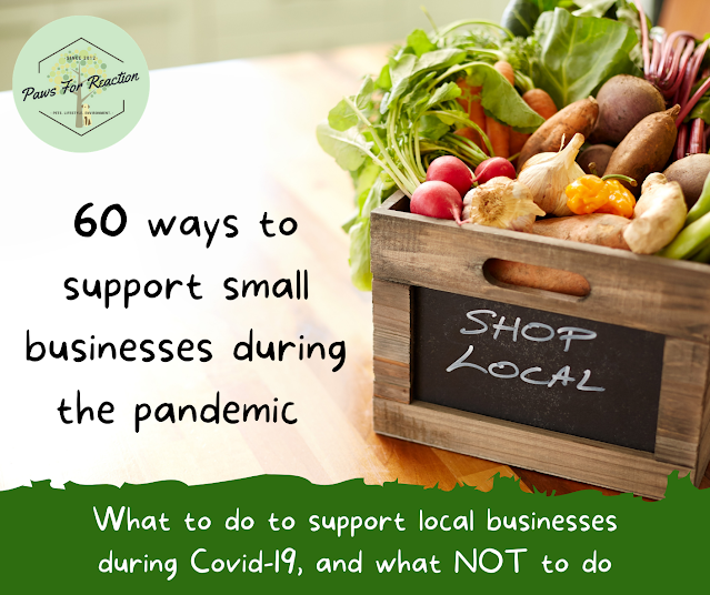 60 ways to support small businesses during the Covid-19 pandemic *The ULTIMATE list*