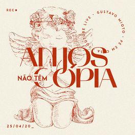Anjos Não Tem Cópia – Gustavo Mioto Mp3