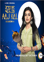 Ishq Aaj Kal Season 4 Complete Hindi 720p HDRip ESubs Download