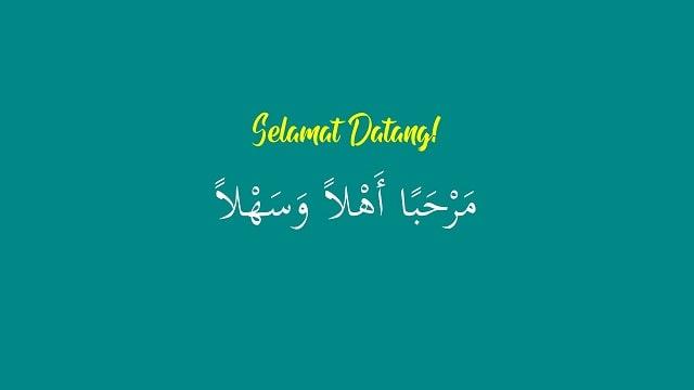 Bahasa Arab Ucapan Selamat Datang, Marhaban Ahlan Wa Sahlan!