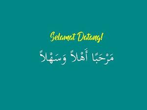Bahasa Arab Selamat Datang, Marhaban Ahlan Wa Sahlan!