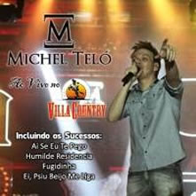 cd - CD Michel Teló - Ao Vivo no Villa Country (2012)
