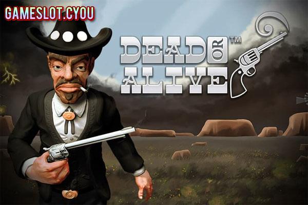 Dead or Alive - Game Slot Terbaik NetEnt