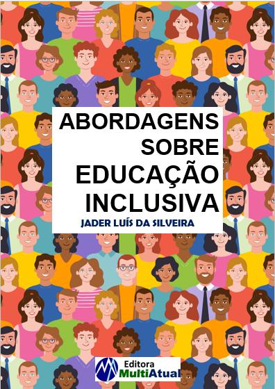 Abordagens Sobre Educação Inclusiva