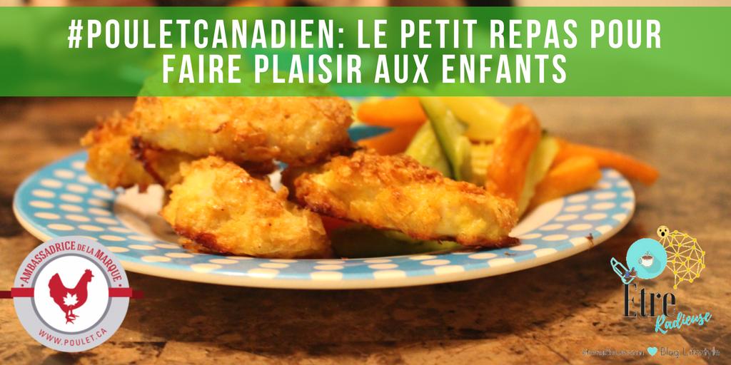 Pouletcanadien le petit repas pour faire plaisir aux enfants etre radieuse par josianne - Repas pour les enfants ...