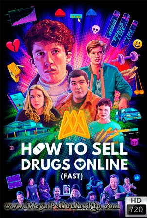 How To Sell Drugs Online: Fast Temporada 2 [720p] [Latino-Aleman] [MEGA]