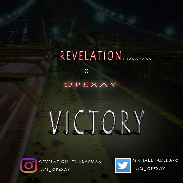 Revelation X Opexay - Victory