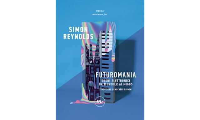 Simon Reynolds libro Futuromania