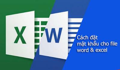 Cách đặt mật khẩu cho file word và excel mọi phiên bản