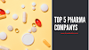 Top 5 Pharma Companies in India 2020
