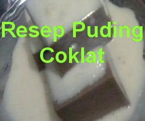 Resep Puding Coklat Saus Vanilla