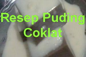 Resep Puding Coklat Saus Vanilla, Maknyus