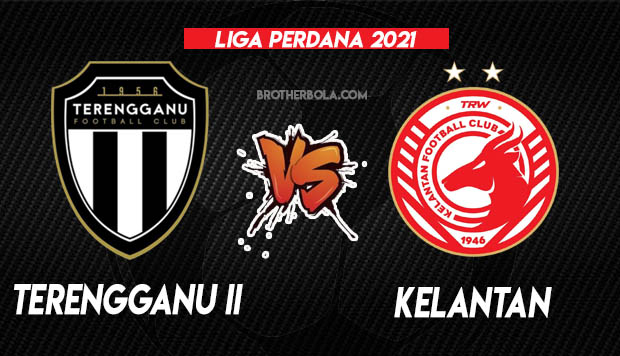 Live Streaming Terengganu 2 vs Kelantan Liga Perdana 16.3.2021