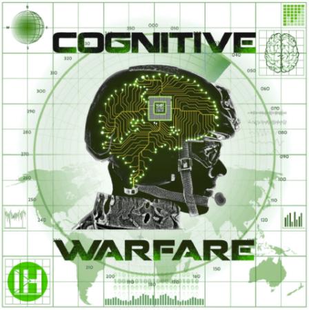cognitive warfare military weaponization social engineering cancel culture coercion manipulation technocracy compliance