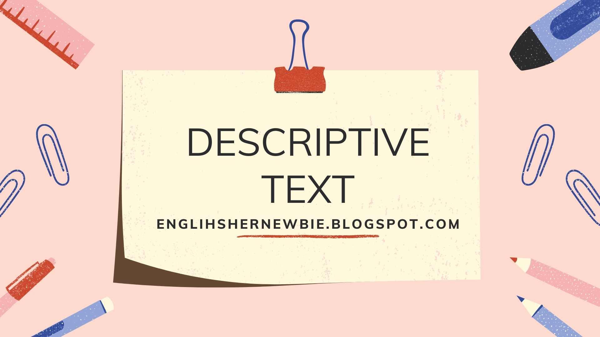 Contoh Descriptive Text Tentang Tempat Wisata Lengkap Dengan Artinya - English-Mania