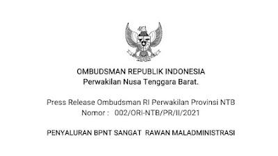 Ingat! Ombudsman NTB Sebut Rawan Maladministrasi Dalam Penyaluran BPNT