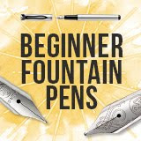 A Guided Tour of Modern Fountain Pens