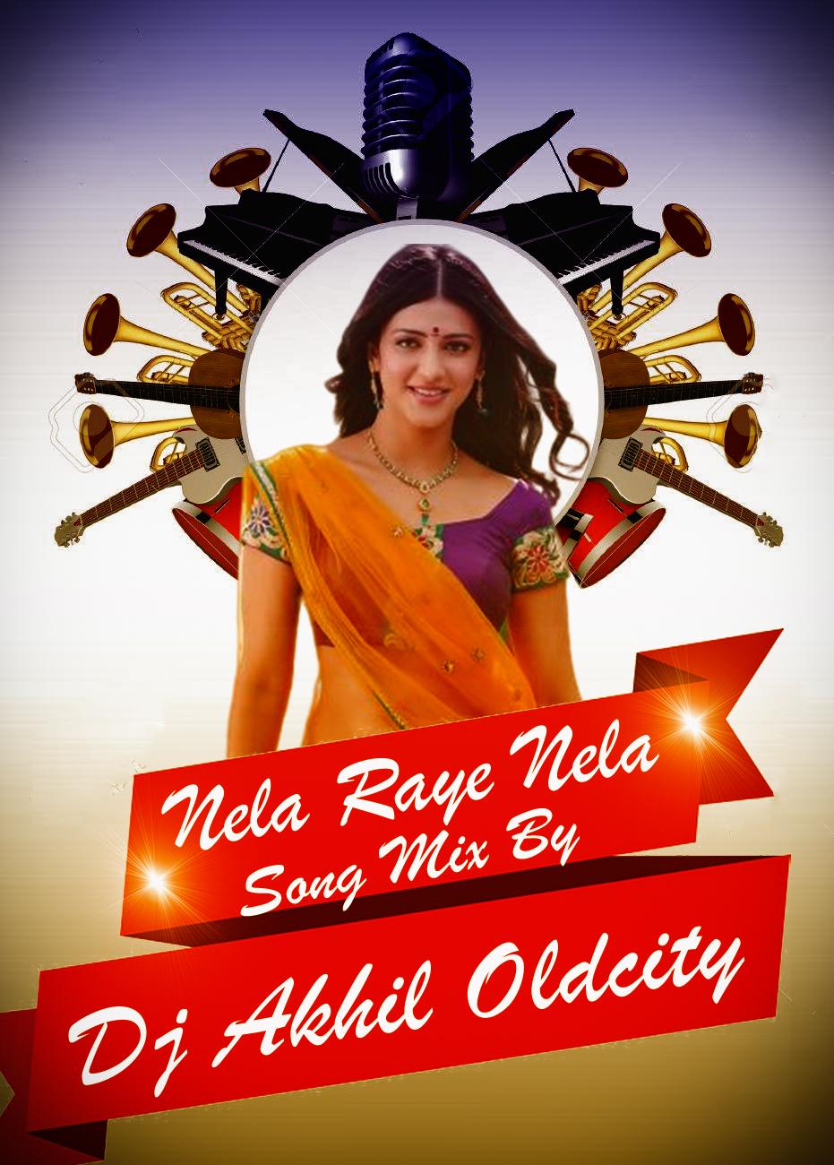 Nela Raye Nela (Theenmar Kacha Mix) By Dj Akhil Oldcity(www.newdjsworld.in)
