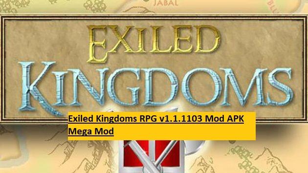 Exiled Kingdoms RPG v1.1.1103 Mod APK Mega Mod