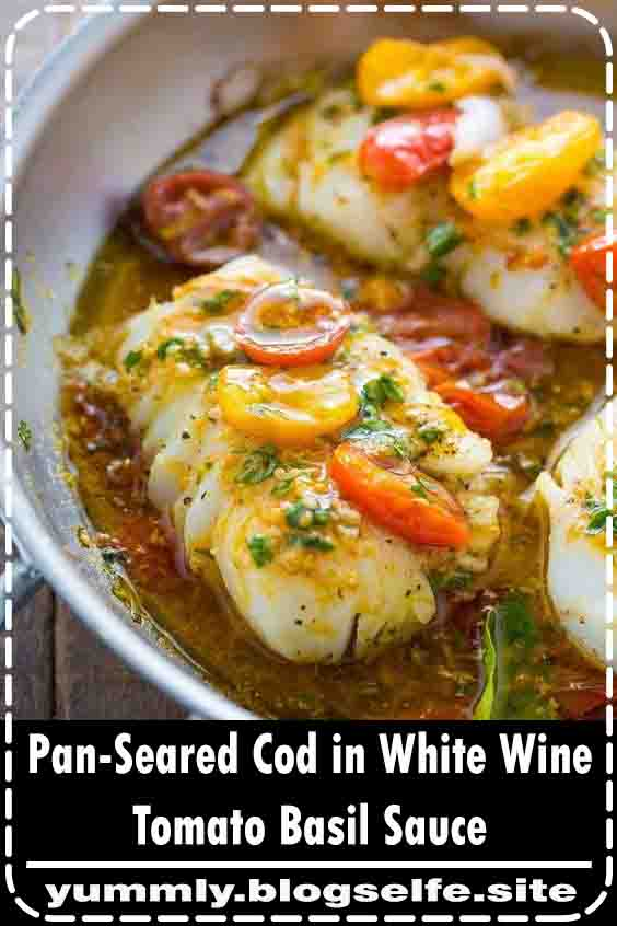 A quick and easy recipe for Pan-Seared Cod in White Wine Tomato Basil Sauce! #recipes #healthyrecipes #easyrecipes