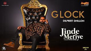 GLOCK Lyrics - Jinde Meriye - Permish Verma