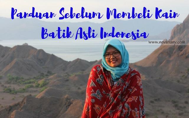 Panduan Sebelum Membeli Kain Batik Asli Indonesia