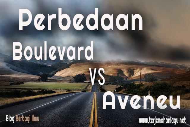 Perbedaan boulevard dan aveneu
