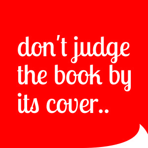Dont judge the book by its cover
