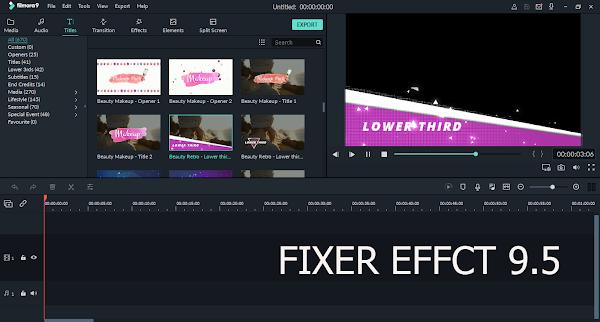 Universal Effects Fixer 9.5 | Filmora Effects Fix