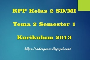 Download Kelas 2 Tema 2  Semester 1 SD/MI Kurikulum 2013