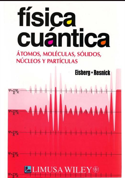 Física Cuántica Eisberg, Resnick en pdf