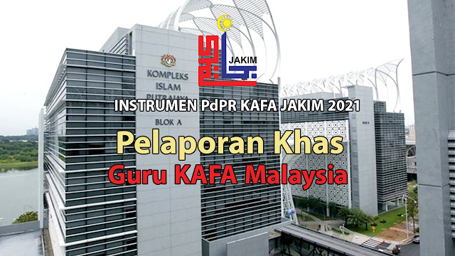 INSTRUMEN PdPR KAFA JAKIM 2021 Khas untuk Guru KAFA Malaysia