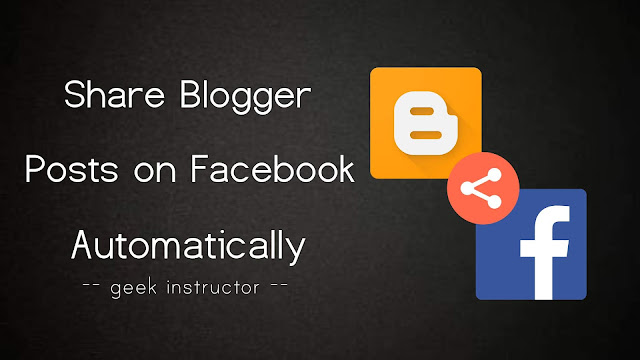 Share Blogger posts on Facebook automatically