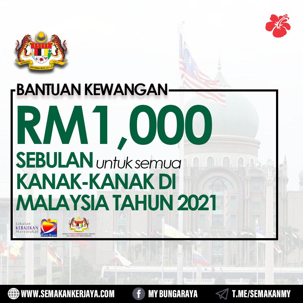 [TERKINI]: Kerajaan Umum Bantuan Kewangan RM1000 Sebulan Untuk Semua Kanak-Kanak Di Malaysia Bermula Oktober 2021