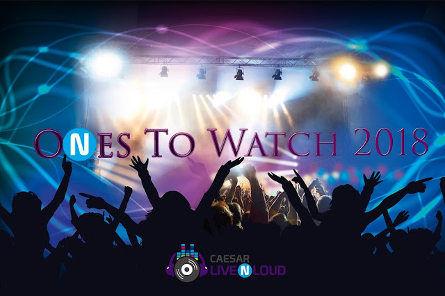 Ones To Watch 2018